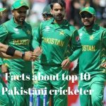 Interesting Facts: Facts about Top 10 Pakistani cricketers